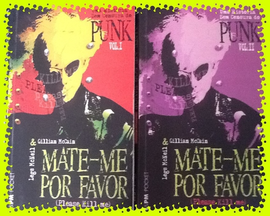 O proto punk, blanc generation, nascimento e a morte do Punk, no livro MATE-ME POR FAVOR