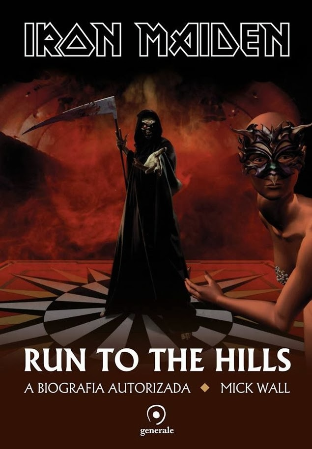 Run to the Hills – A Biografia Autorizada do Iron Maiden