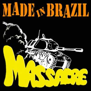 Massacre - Made in Brazil