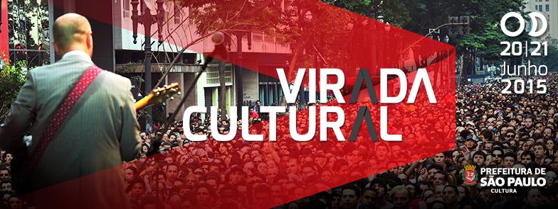 Dicas para aproveitar a Virada Cultural 2015 – Atualizado