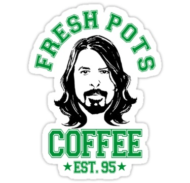 """Dave Grohl e """"Fresh Pots"""" … uma overdose de cafeína"""